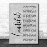 Fleetwood Mac Landslide Rustic Script Grey Song Lyric Quote Print