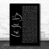 The Beatles Let It Be Black Script Song Lyric Music Wall Art Print