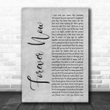 Michael Buble Forever Now Rustic Script Grey Song Lyric Print