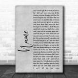 Goo Goo Dolls Name Rustic Script Grey Song Lyric Quote Print