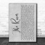 Garth Brooks The River Grey Rustic Script Song Lyric Print