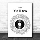 Coldplay Yellow Vinyl Record Song Lyric Print