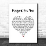 Matt Stell Prayed For You White Heart Song Lyric Print