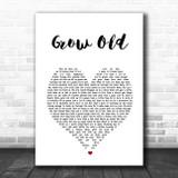Florida Georgia Line Grow Old White Heart Song Lyric Print