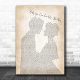 Keith Urban Only You Can Love Me This Way Man Lady Bride Groom Wedding Song Lyric Quote Music Print