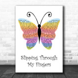 ABBA Slipping Through My Fingers Rainbow Butterfly Song Lyric Quote Music Print