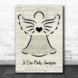 MercyMe I Can Only Imagine Music Script Angel Song Lyric Quote Music Print