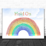 Wilson Phillips Hold On Watercolour Rainbow & Clouds Song Lyric Quote Music Print