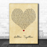 Luke Combs Better Together Vintage Heart Song Lyric Quote Music Print