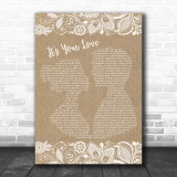 Tim McGraw It's Your Love Burlap & Lace Song Lyric Music Wall Art Print