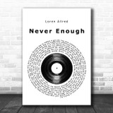 Loren Allred Never Enough Vinyl Record Song Lyric Quote Music Print