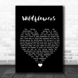 Tom Petty Wildflowers Black Heart Song Lyric Quote Music Print