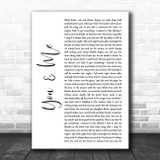 Yelawolf You and Me White Script Song Lyric Quote Music Print