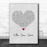 Jessie J Who You Are Grey Heart Song Lyric Quote Music Print