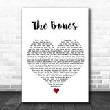 Maren Morris The Bones White Heart Song Lyric Quote Music Print