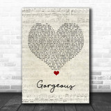 Taylor Swift Gorgeous Script Heart Song Lyric Quote Music Print