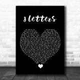 Why Don't We 8 Letters Black Heart Song Lyric Quote Music Print