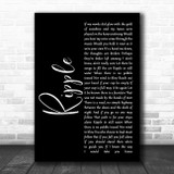 The Grateful Dead Ripple Black Script Song Lyric Quote Music Print