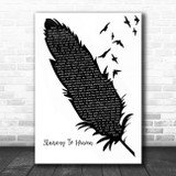 Led Zeppelin Stairway To Heaven Black & White Feather & Birds Song Lyric Wall Art Print