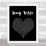 Any Song Lyrics Custom Black Heart Wall Art Personalized Lyrics Music Wall Art Print