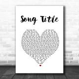 Any Song Lyrics Custom White Heart Wall Art Personalized Lyrics Music Wall Art Print