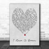I Have A Dream ABBA Grey Heart Song Lyric Music Wall Art Print