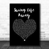 Rise Against Swing Life Away Black Heart Song Lyric Wall Art Print