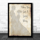 Lady Antebellum When You Got A Good Thing Man Lady Dancing Song Lyric Wall Art Print