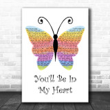 Phil Collins You'll Be In My Heart Rainbow Butterfly Song Lyric Wall Art Print