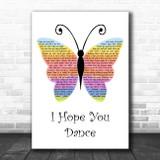 Lee Ann Womack I Hope You Dance Rainbow Butterfly Song Lyric Wall Art Print