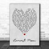 Harvest Moon Neil Young Grey Heart Song Lyric Music Wall Art Print