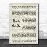 Blake Shelton Nobody But You Vintage Script Song Lyric Wall Art Print