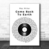 Mac Miller Come Back To Earth Vinyl Record Song Lyric Wall Art Print