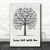 Adam Sandler Grow Old With You Music Script Tree Song Lyric Print