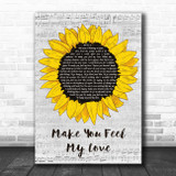 Adele Make You Feel My Love Grey Script Sunflower Song Lyric Print