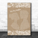 Al Green Let's Stay Together Burlap & Lace Song Lyric Print