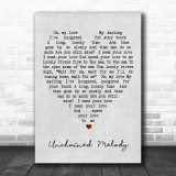 Unchained Melody The Righteous Brothers Grey Heart Song Lyric Music Wall Art Print