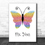 Coldplay Fix You Rainbow Butterfly Song Lyric Print