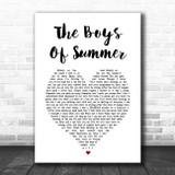 Don Henley The Boys Of Summer White Heart Song Lyric Print