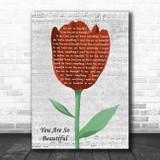 Joe Cocker You Are So Beautiful Grey Script Watercolour Tulip Song Lyric Print