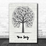 Lauren Daigle You Say Music Script Tree Song Lyric Print