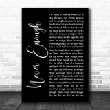 Loren Allred Never Enough Black Script Song Lyric Print