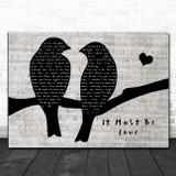 Madness It Must Be Love Lovebirds Music Script Song Lyric Print