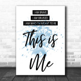 Blue This Is Me The Greatest Showman Song Lyric Music Wall Art Print