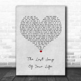 Pink The Last Song Of Your Life Grey Heart Song Lyric Print