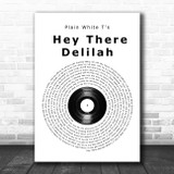 Plain White T's Hey There Delilah Vinyl Record Song Lyric Print