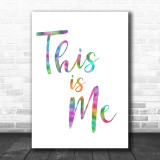 Rainbow The Greatest Showman This Is Me Song Lyric Music Wall Art Print