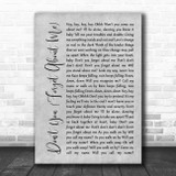 Simple Minds Don't You (Forget About Me) Grey Rustic Script Song Lyric Print
