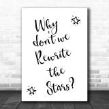 The Greatest Showman Rewrite The Stars Song Lyric Music Wall Art Print