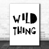 Wild Thing Song Lyric Music Wall Art Print